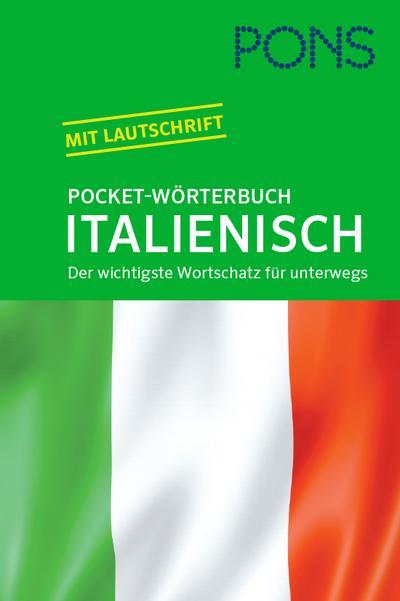PONS Pocket-Wörterbuch Italienisch: Italienisch - Deutsch / Deutsch - Italienisch. Der wichtigste Wortschatz für unterwegs zum Mitnehmen