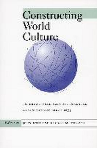 Constructing World Culture: An Anthology of Poetry and Criticism