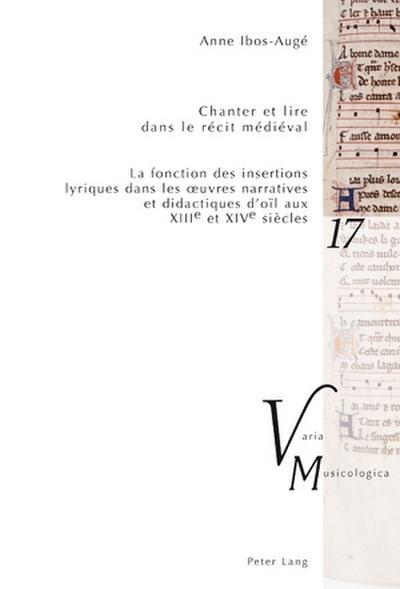 Chanter et lire dans le récit médiéval
