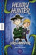 Henry Hunter jagt den Urvampir   ; Ill. v. Tankard, Nick /Aus d. Engl. v. Mannchen, Nadine; Deutsch; 70 schw.-w. Abb. -