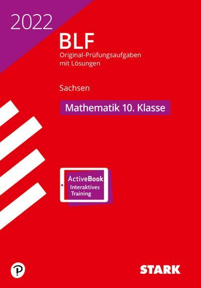 STARK BLF 2022 - Mathematik 10. Klasse - Sachsen