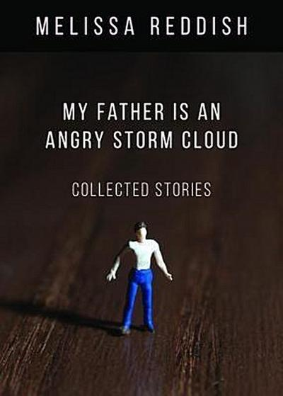 My Father Is an Angry Storm Cloud