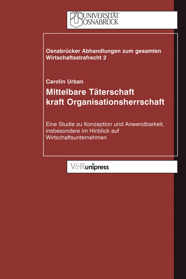 Mittelbare Täterschaft kraft Organisationsherrschaft - Carol ... 9783899711639