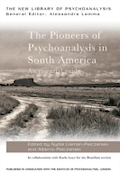 The Pioneers of Psychoanalysis in South America