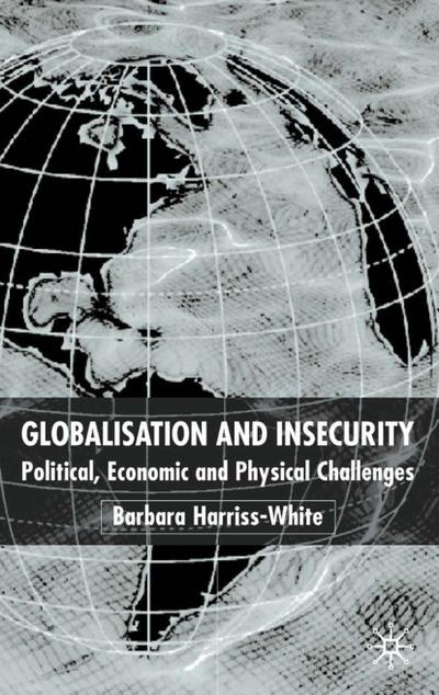 Globalization and Insecurity
