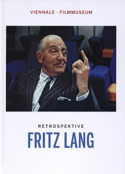 Fritz Lang: Retrospektive der Viennale