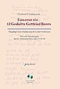 Einsamer nie... 12 Gedichte Gottfried Benns