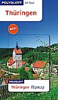 Thüringen; Polyglott on tour mit Flipmap; POL ...