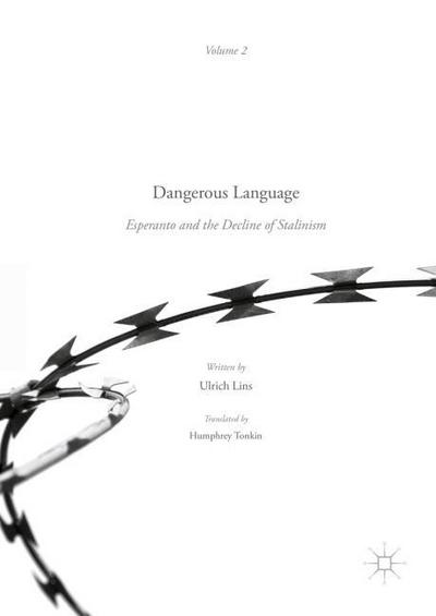 Dangerous Language - Esperanto and the Decline of Stalinism