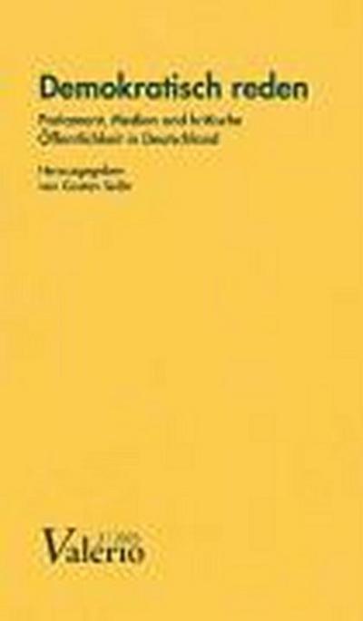 Valerio 2005/2. Demokratisch reden. Parlament, Medien und kritische Öffentlichkeit in Deutschland