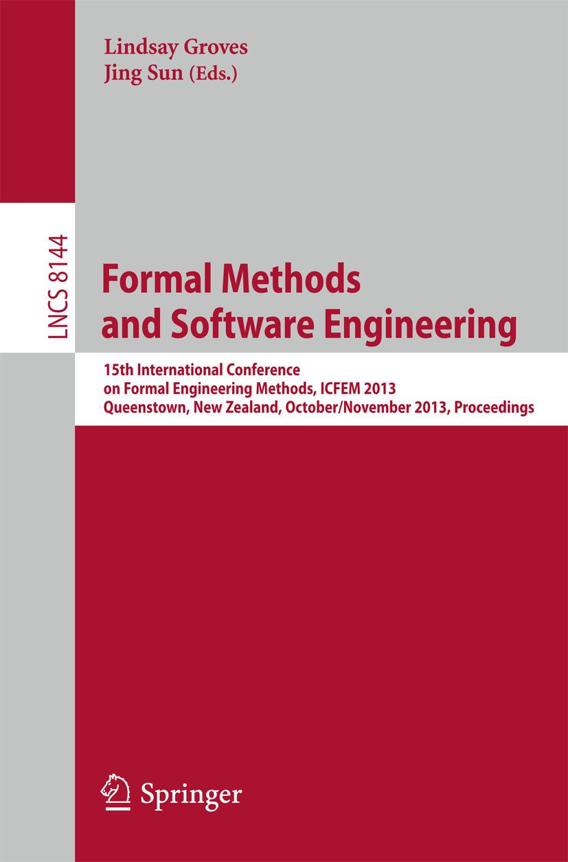 Formal Methods and Software Engineering Lindsay Groves