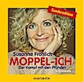 Moppel-Ich. 2 CDs: Der Kampf mit den Pfunden