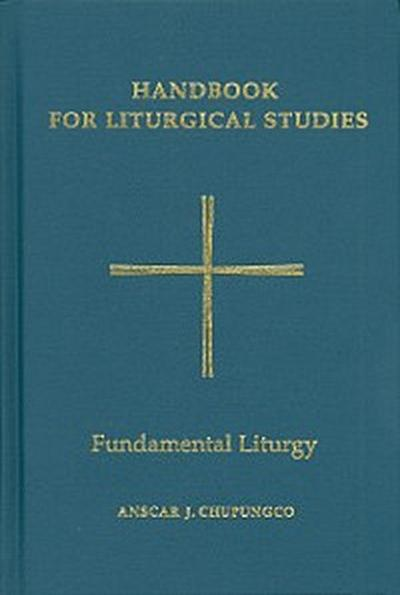 Handbook for Liturgical Studies, Volume II