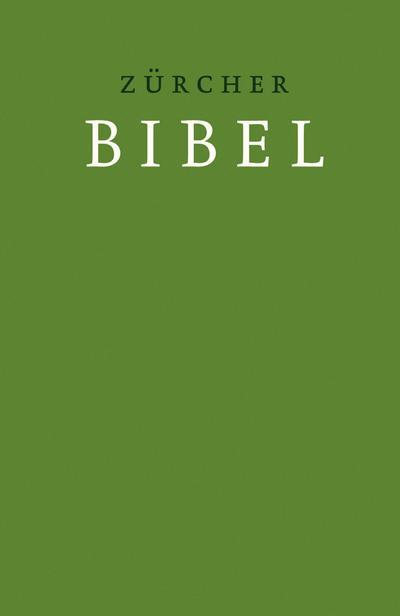 Zürcher Bibel - Übersetzung 2007, Hardcover grün