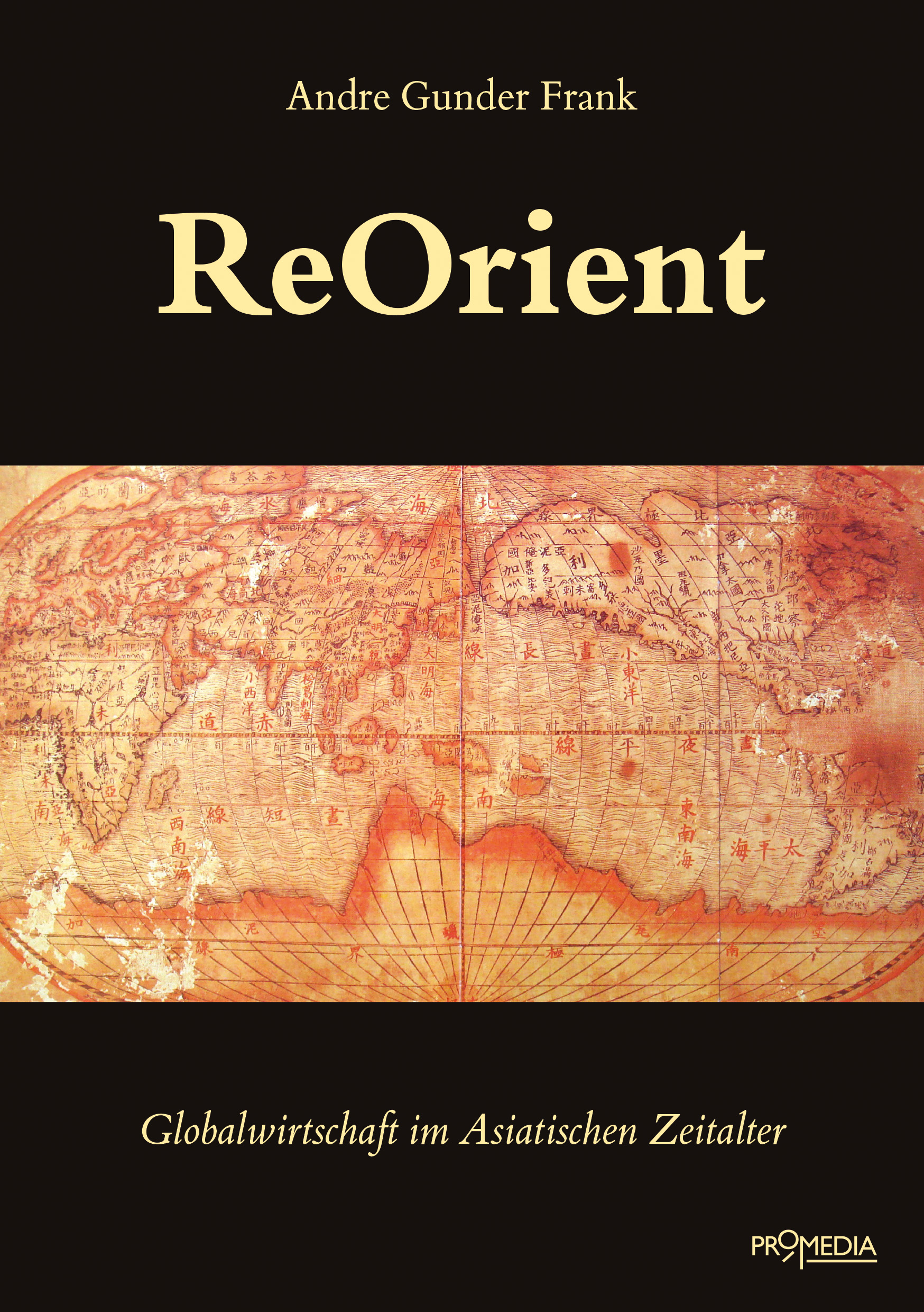 ReOrient, Andre Gunder Frank