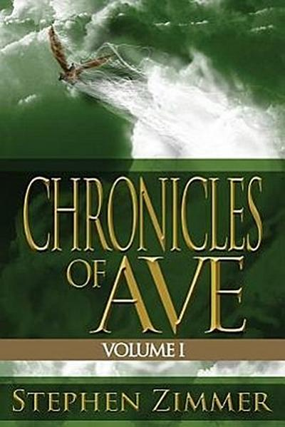 Chronicles of Ave, Volume 1