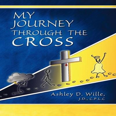 My Journey Through the Cross