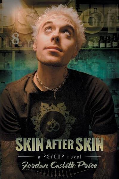 Skin After Skin: A Psycop Novel