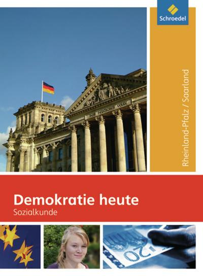 Demokratie heute 8-10. Schülerband für Rheinland-Pfalz und Saarland