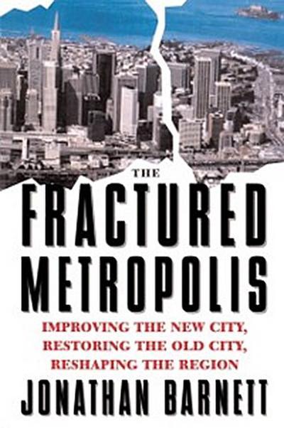 Fractured Metropolis