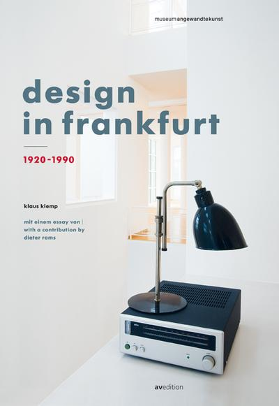 Design in Frankfurt 1920-1990