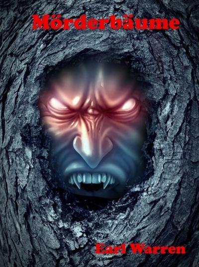 Mörderbäume