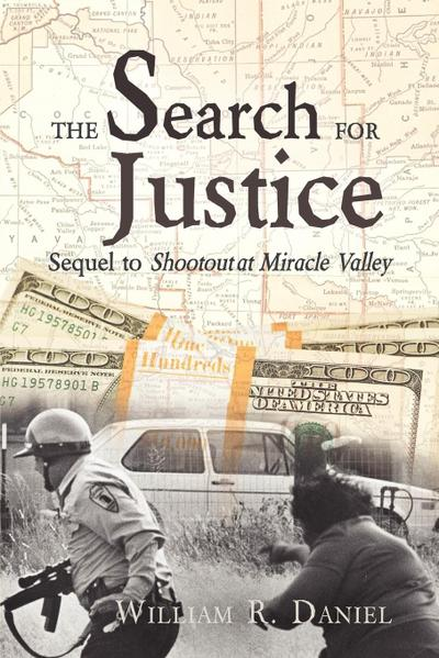 The Search for Justice: Sequel to Shootout at Miracle Valley