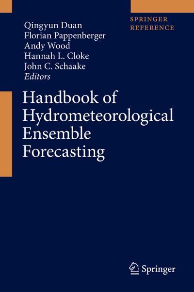 Handbook of Hydrometeorological Ensemble Forecasting