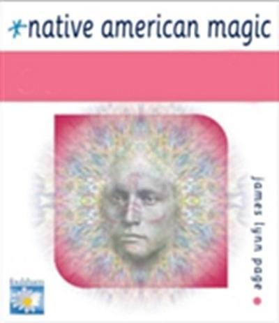 Native American Magic ESSENTIALS