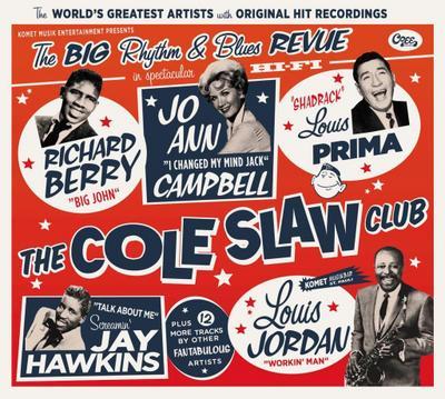 The Cole Slaw Club - The Big Rhythm & Blues Revue