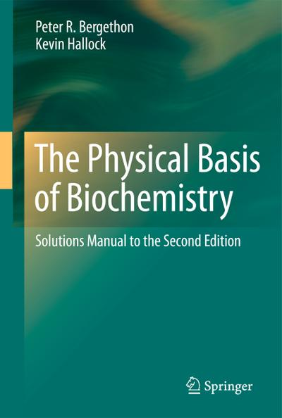 Physical Basis of Biochemistry