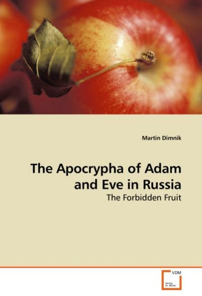 The Apocrypha of Adam and Eve in Russia