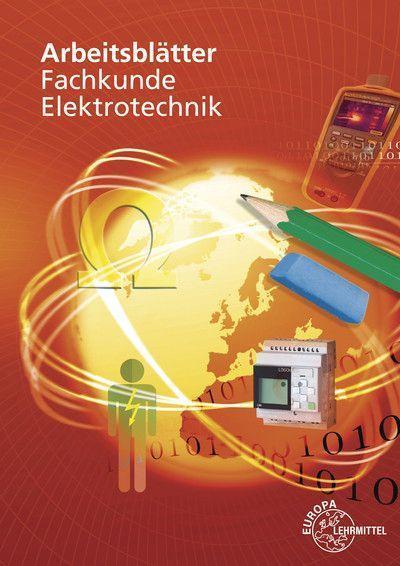 Arbeitsblätter Fachkunde Elektrotechnik, m. DVD-ROM