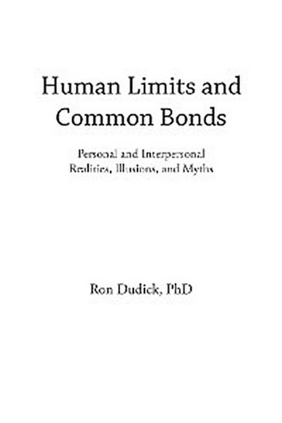 Human Limits and Common Bonds