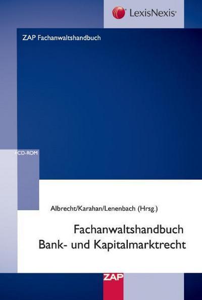 Fachanwaltshandbuch Bank- und Kapitalmarktrecht