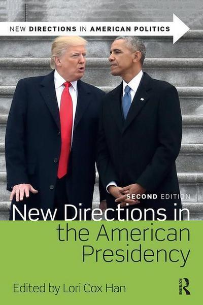 New Directions in the American Presidency