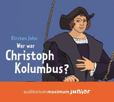 Wer war Christoph Kolumbus?, 2 Audio-CDs