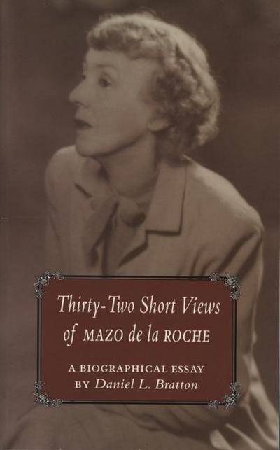 32 Short Views of Mazo de la Roche