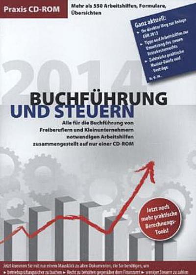 Praxis-CD-ROM Buchführung und Steuern 2014, CD-ROM Alles für die Buchführung von Freiberuflern und Kleinunternehmern notwendigen Arbeitshilfen. Mehr als 550 Arbeitshilfen, Formulare, Übersichten