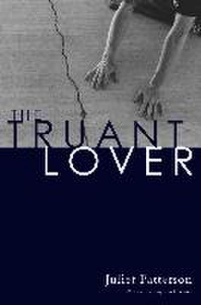 The Truant Lover: Poems
