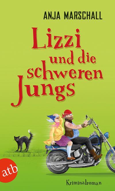 Lizzi und die schweren Jungs