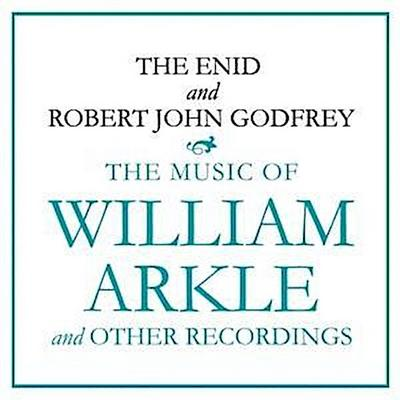 The Music Of William Arkle And Other Recordings