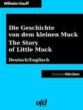 Die Geschichte von dem kleinen Muck - The Story of Little Muck