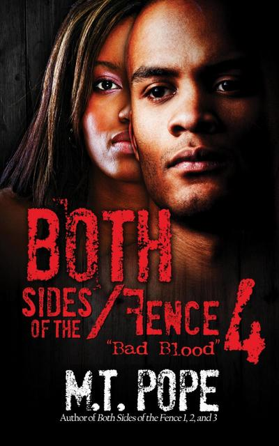 Both Sides of the Fence 4: Bad Blood