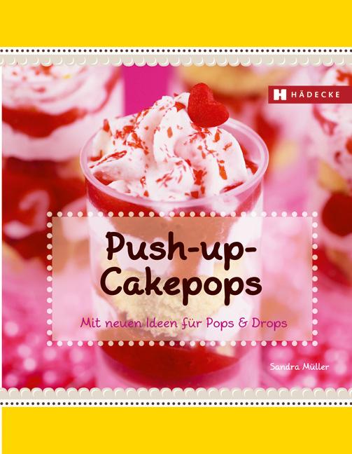 Push-up-Cakepops | Sandra Müller |  9783775006422