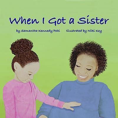 When I Got a Sister