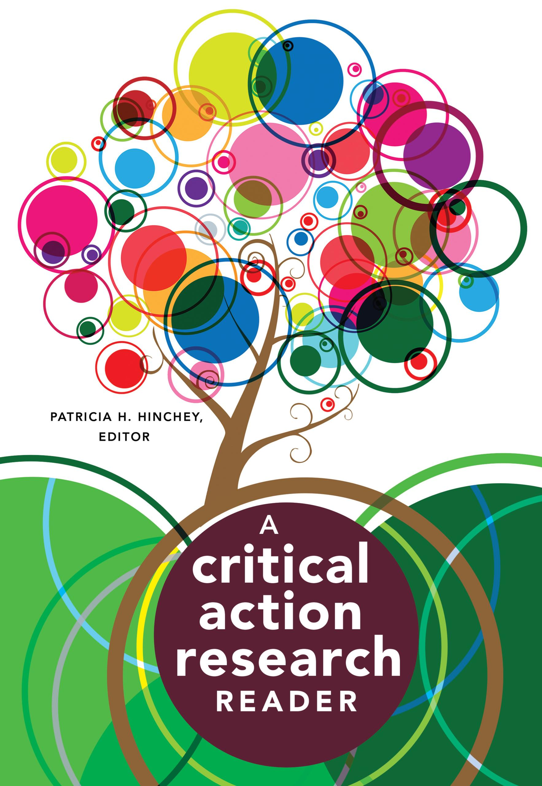 A Critical Action Research Reader - Patricia H. Hinchey -  9781433117602