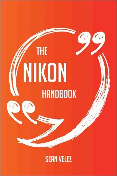 The Nikon Handbook - Everything You Need To Know About Nikon