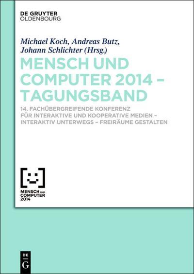 Mensch und Computer 2014 - Tagungsband