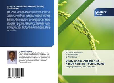 Study on the Adoption of Paddy Farming Technologies